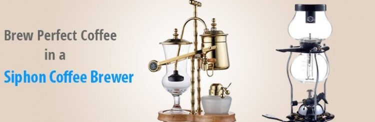 How to Brew Coffee in a Siphon Coffee Brewer