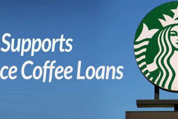 Starbucks Supports Microfinance Coffee Loans