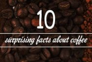 10 Fun Facts About Coffee You Probably Didn't Know